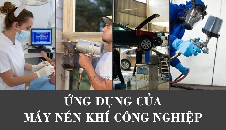 Máy bơm nén khí được sử dụng trong nhiều ngành nghề