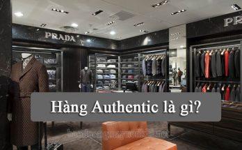 hàng authentic là hàng gì