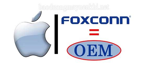 Apple và Foxconn hợp tác sản xuất theo hình thức OEM