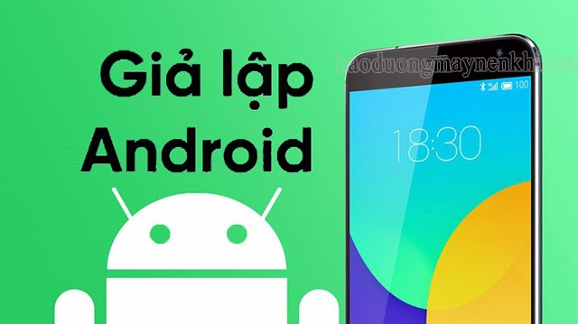 giả lập android