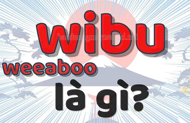 wibu là gì